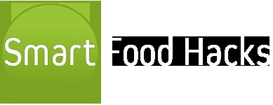 Smart Food Hacks